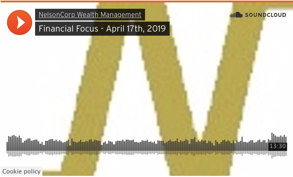 Financial Focus – April 17th, 2019
