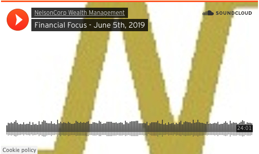 Financial Focus – June 5th, 2019