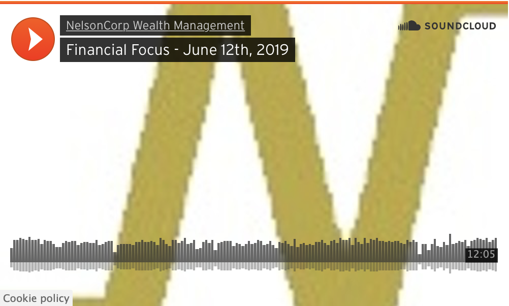 Financial Focus – June 12th, 2019